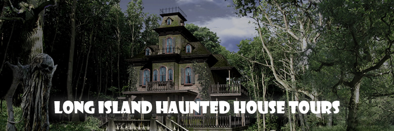 LI Haunted House Tours